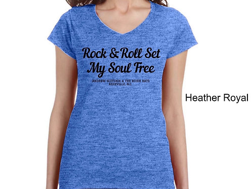 Rock & Rock Set My Soul Free (Ladies V Neck)