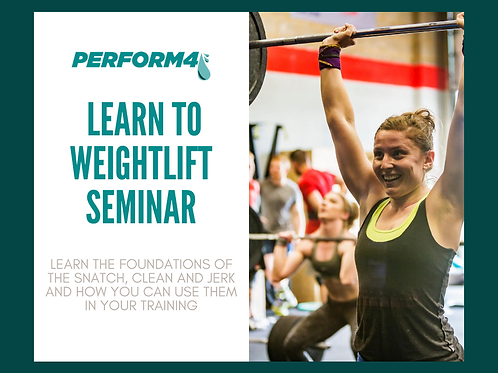 Learn to Weightlift Seminar