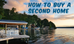 How to buy a vacation home