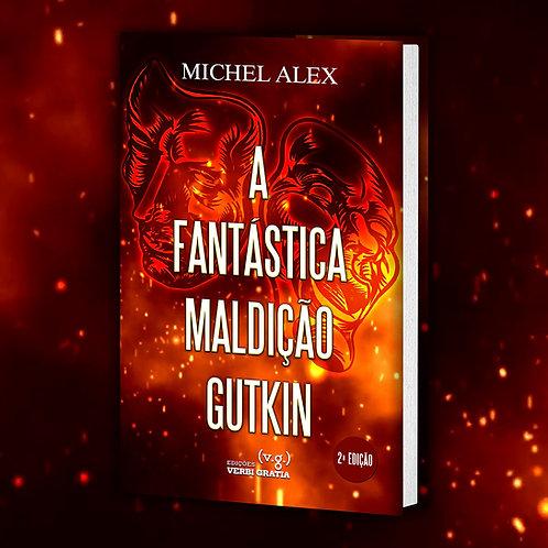 A Fantástica Maldição Gutkin by Michel Alex