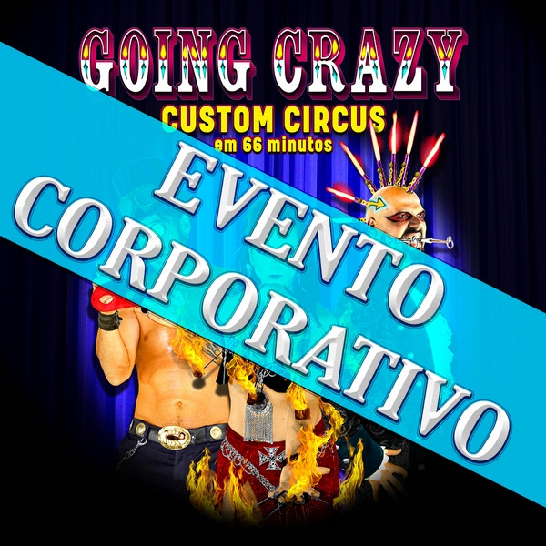 Going Crazy   02 OUT 21