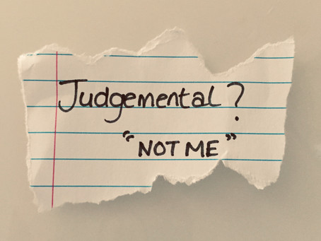 """I'm Not Judgemental"""