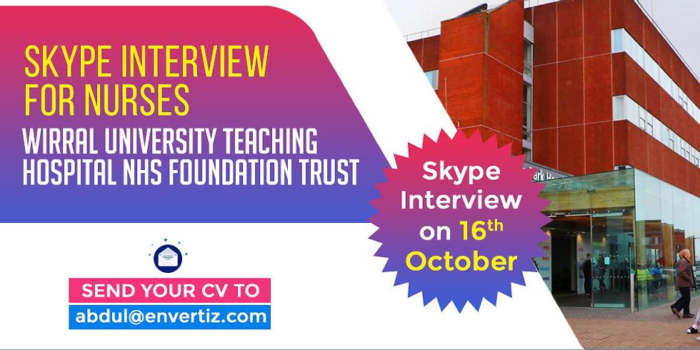 Skype interview for nurses  Wirral University Teaching Hospital NHS Foundation Trust