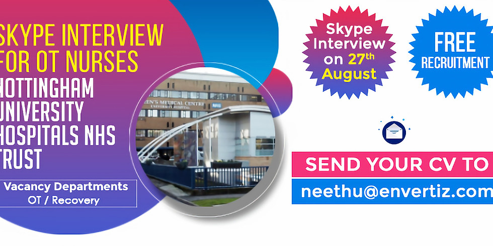 Skype Interview with Nottingham University Hospitals NHS Trust