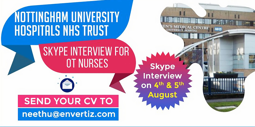 Direct Skype Interview with Nottingham University Hospitals NHS Trust