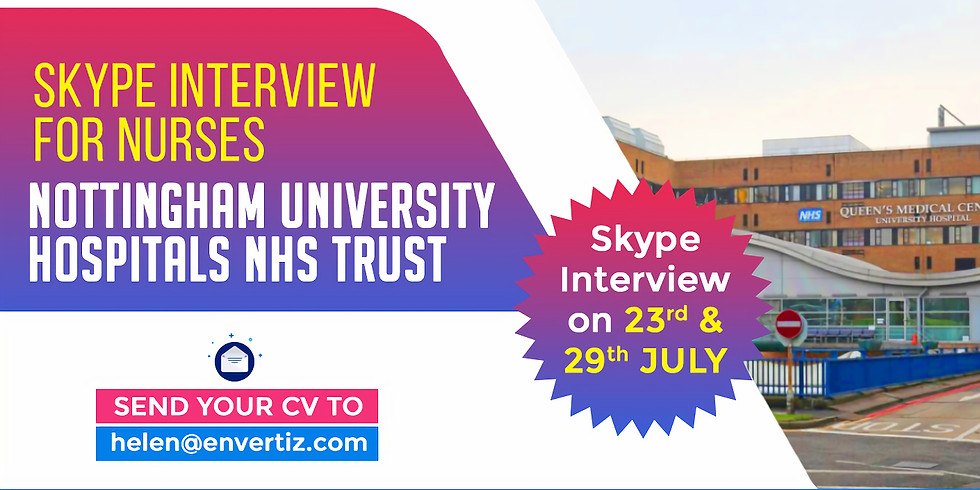 Direct Skype Interview with Nottingham University Hospitals