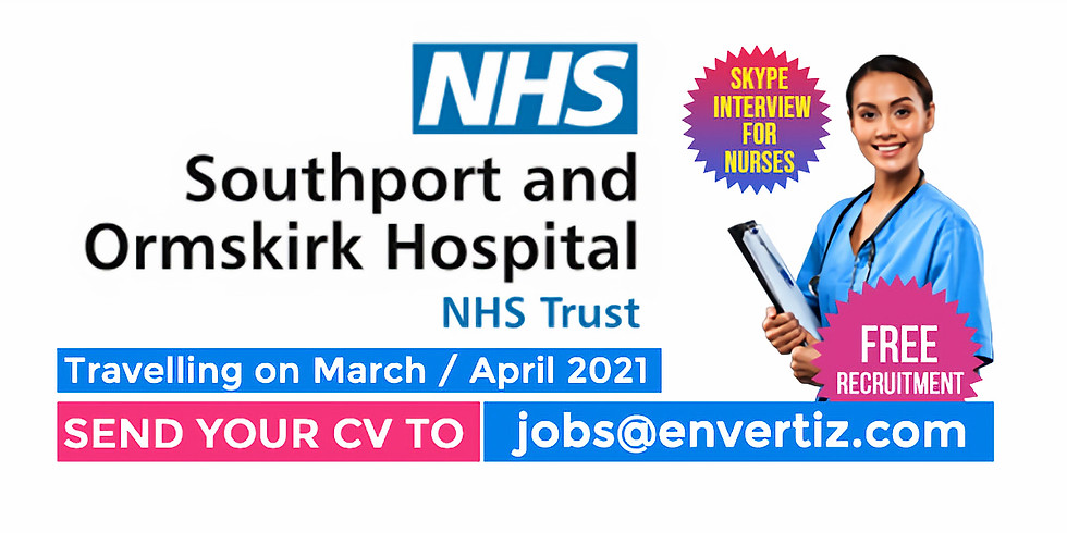 Skype Interview  for Nurses Southport and Ormskirk Hospital NHS Trust