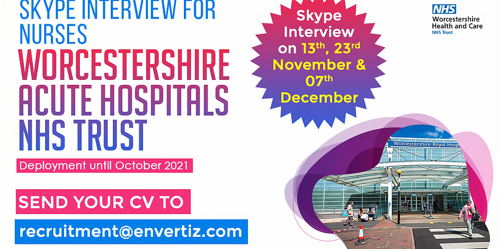 Worcestershire Acute Hospitals NHS Trust - Skype interview for nurses