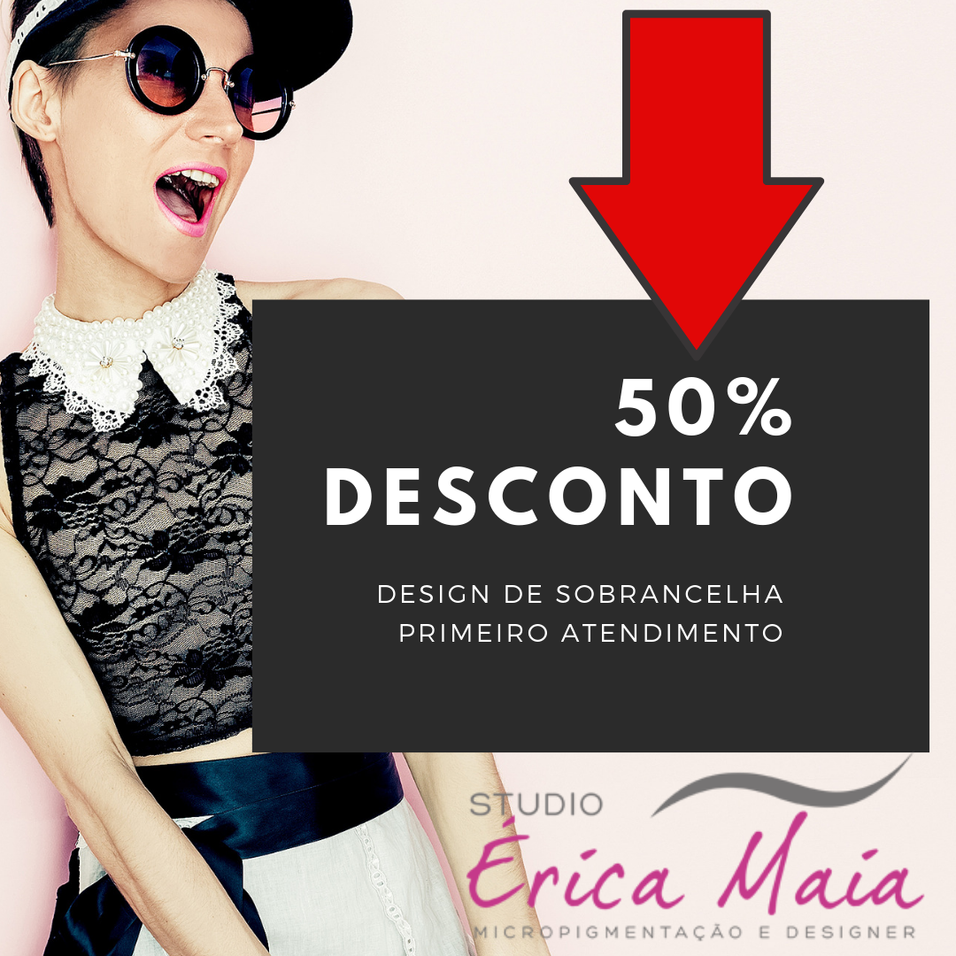 ERICA MAIA 50% desconto