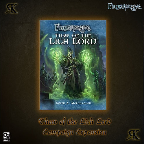 Frostgrave: Thaw of the Liche Lord