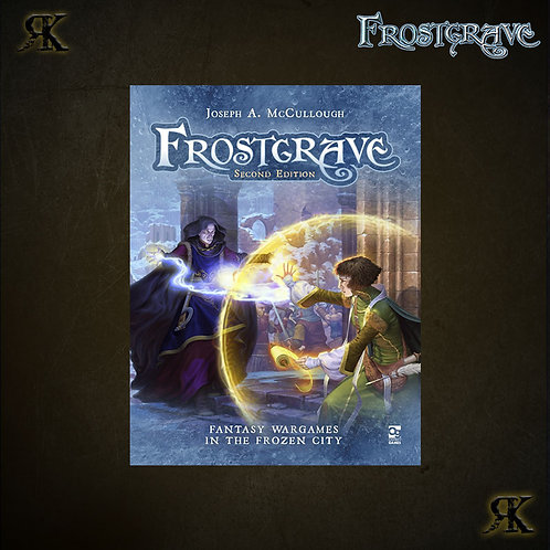 Frostgrave Second Edition Rulebook