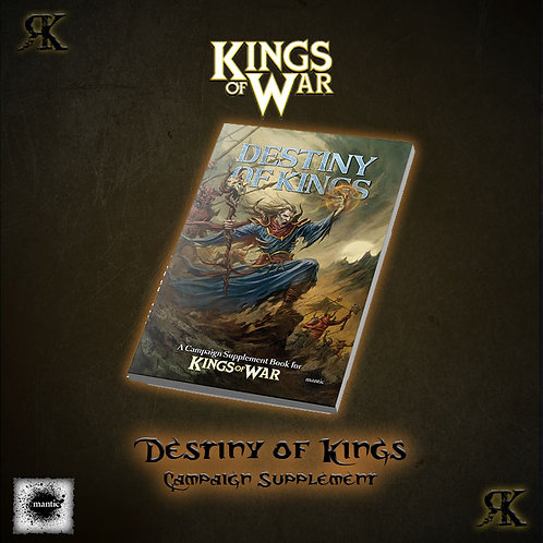 The Destiny of Kings - King's of War Campaign Supplement