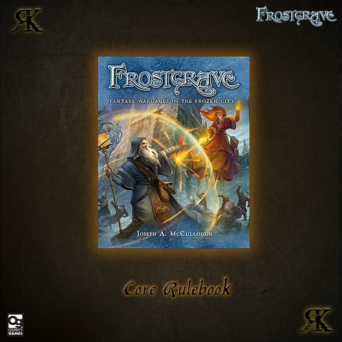 Frostgrave - Fantasy Wargames In The Frozen City