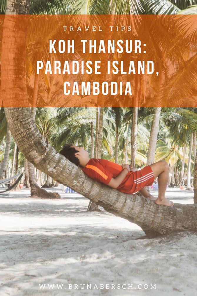 Koh Thansur: Paradise Island, Cambodia