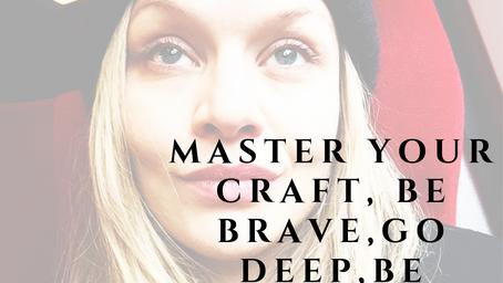 Master you craft!