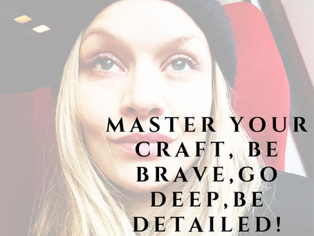 Master you craft!