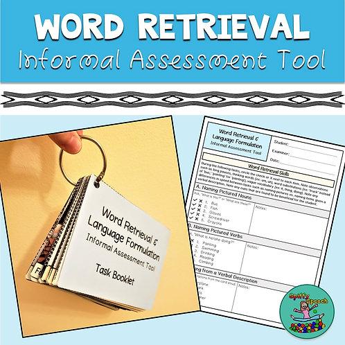 Word Retrieval & Language Formulation: Informal Assessment Tool