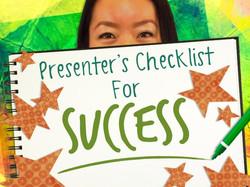 Presenters Checklist for Success