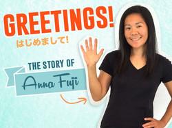 The Story of Anna Fuji