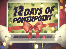 12 Days of Powerpoint