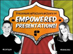 #MyStartupStory of Empowered Pres