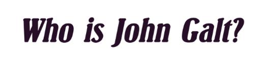 who-is-john-galt-2020-07-14_23-24-01.png