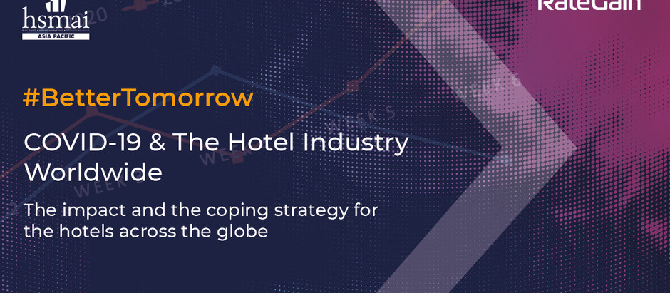 COVID-19 & THE HOTEL INDUSTRY WORLDWIDE
