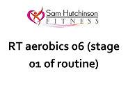 RT aerobics 06 stage 01.jpg