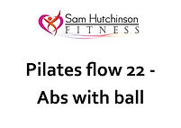 Pilates flow 22 abs with ball.jpg