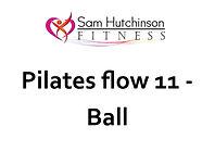 Pilates flow 11 ball.jpg