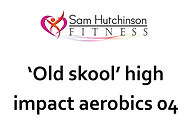 Old skool high impact aerobics 04.jpg