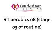 Rt aerobics 08 stage 03.jpg