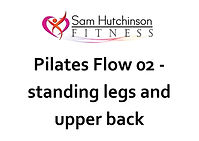 Pilates Flow 02 standing legs and upper