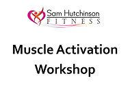 Muscle activation workshop.jpg