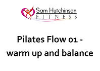 Pilates flow 01 warm up and balance.jpg
