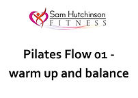 Pilates flow 01 warm up and balance.jpg