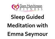 Meditation Sleep Emma Seymour.jpg