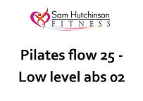 Pilates Flow 25 - low level abs.jpg