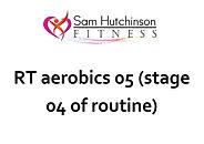 RT aerobics 05 stage 4.jpg