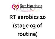 RT aerobics 20 stage 03.jpg