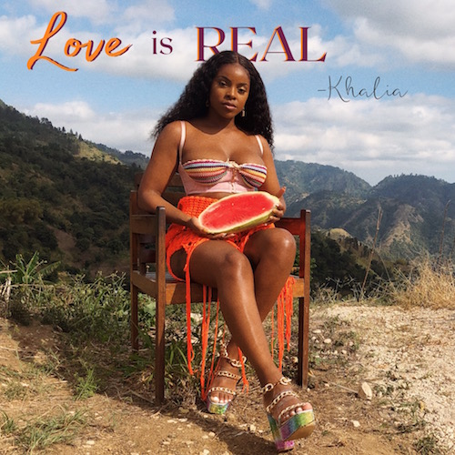 01-Khalia-Love-Is-Real-K-licious-Music-2