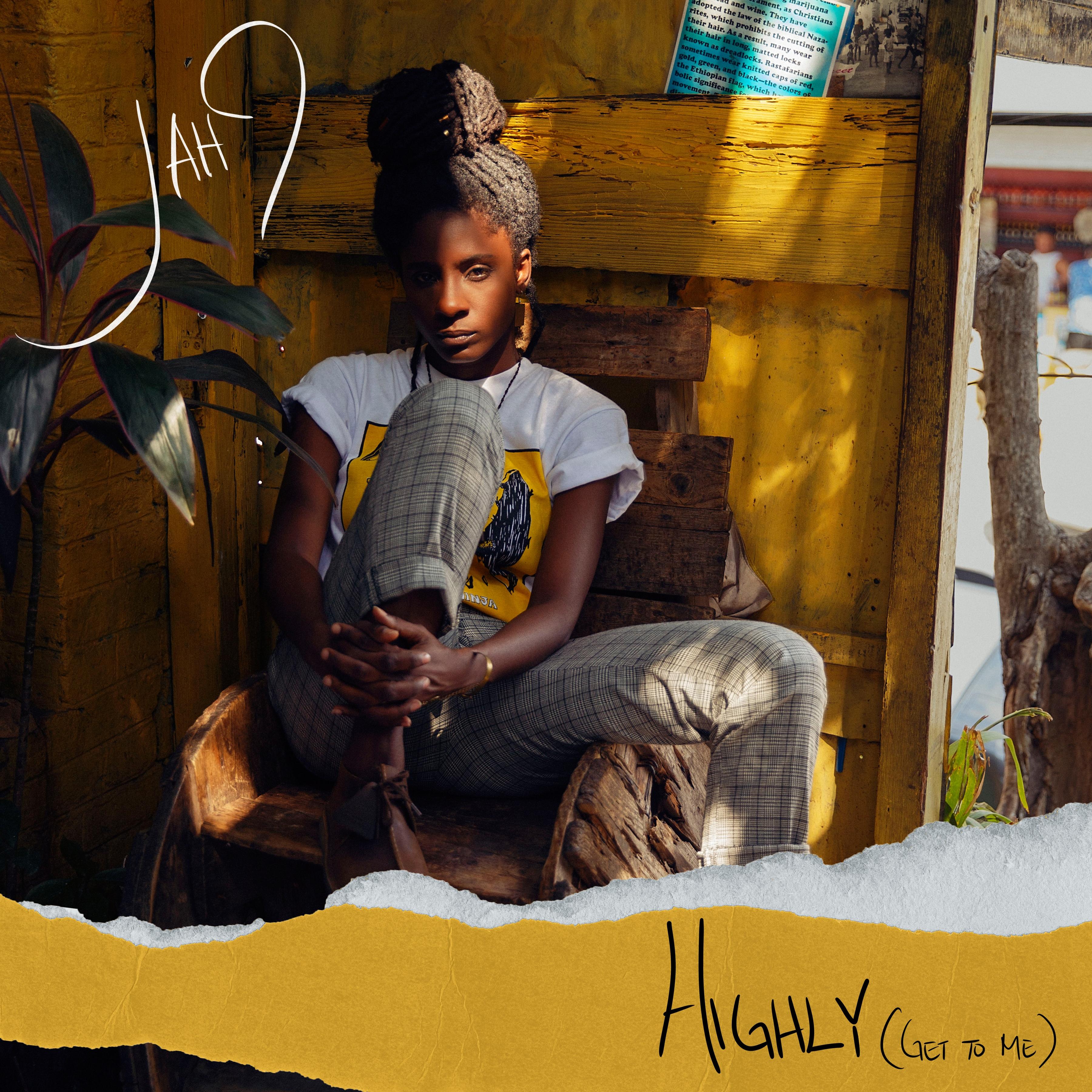Jah9 - Highly (Get To Me) - Artwork