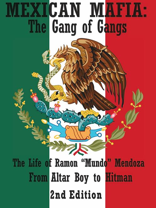 Mexican Mafia: Gang of Gangs 2nd Edition