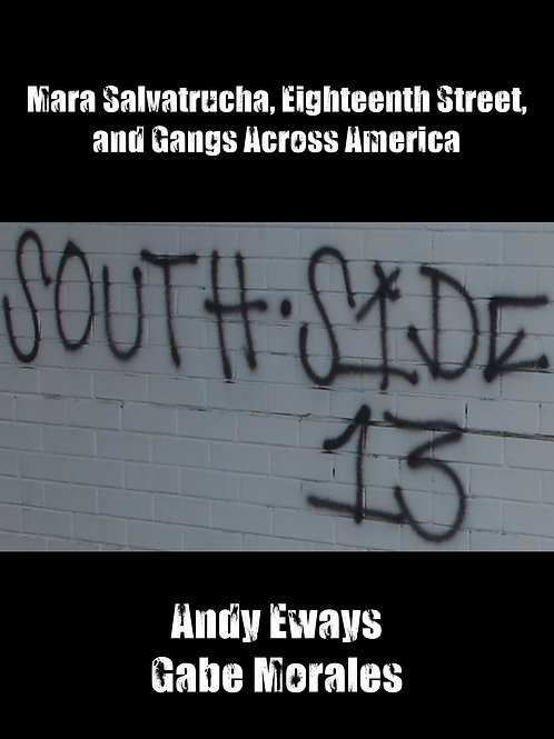 MS, 18th St. and Gangs Across America