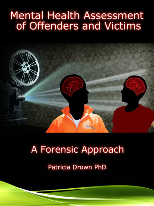 Mental Health Assessment of Offenders and Victims