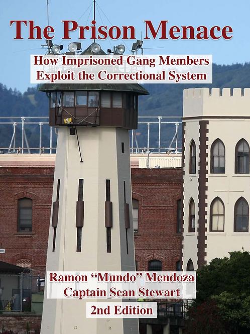 The Prison Menace