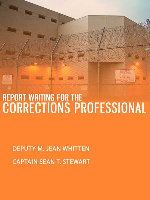 Report Writing for the Corrections Professional