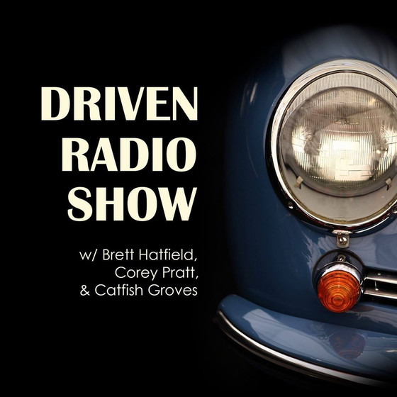 Driven Radio Show #106: Devon Crail and John Goodman