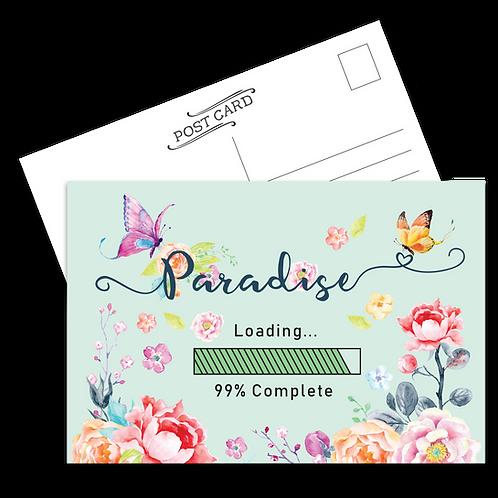 Paradise Loading Postcard