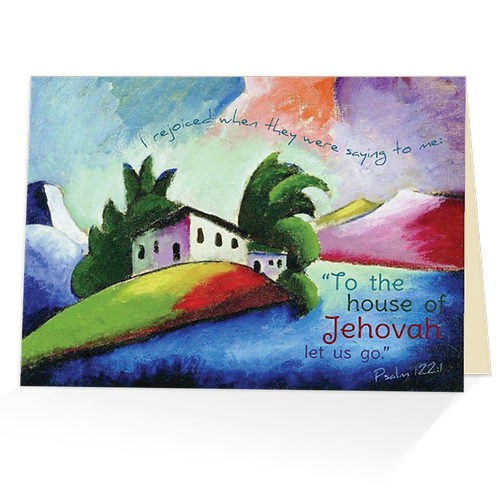 To the House of Jehovah